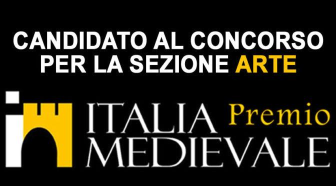 Riproduzioni Storiche candidato al premio Italia Medievale 2020